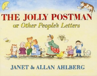 The Jolly Postman: Or Other People's Letters, Janet nd Allan Ahlberg