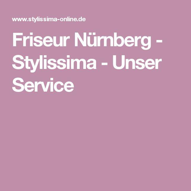 Friseur Nürnberg - Stylissima - Unser Service