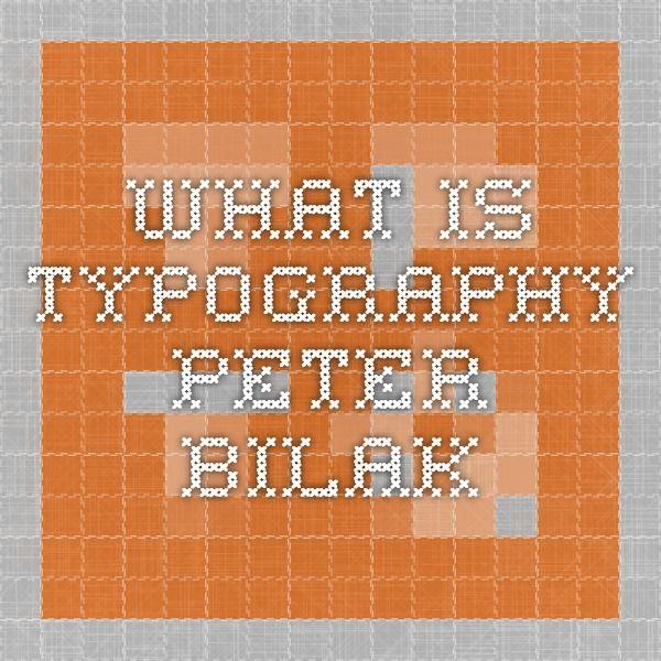 What Is Typography- Peter Bilak