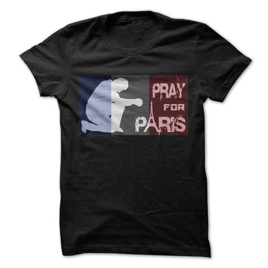 PRAY for PARIS T Shirts, Hoodies, Sweatshirts. CHECK PRICE ==► https://www.sunfrog.com/Faith/PRAY-for-PARIS-71962205-Guys.html?41382