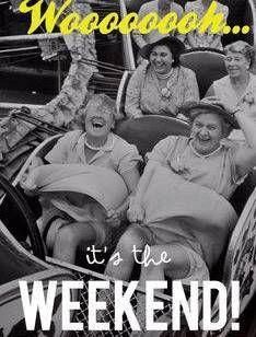 Buon fine settimana e divertiti come se non ci fosse un domani!! #finesettimana #weekend