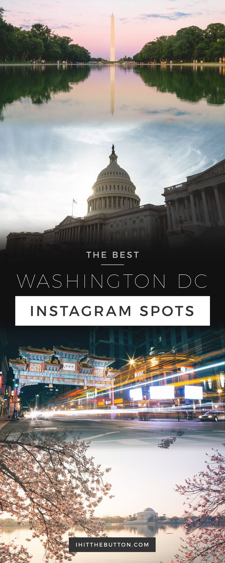 Washington Dc Map National Mall%0A The Best Washington DC Instagram Spots    ihitthebutton com