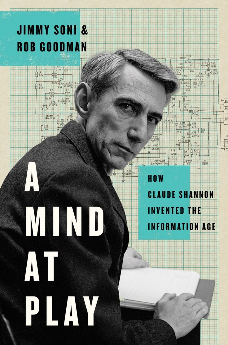 """Claude Shannon: How A Genius Thinks, Works, and Lives. — Fancy is easy. Simple is hard.  Shannon wasn't impressed by his colleagues who wrote the most detailed tomes, or whose theories came with the most bells and whistles. What impressed him the most—in a way that reminds us of Steve Jobs—was radical simplicity.  """"A Mind at Play: How Claude Shannon Invented the Information Age"""" is available in both analog and digital formats: paperback, audiobook, Kindle"""