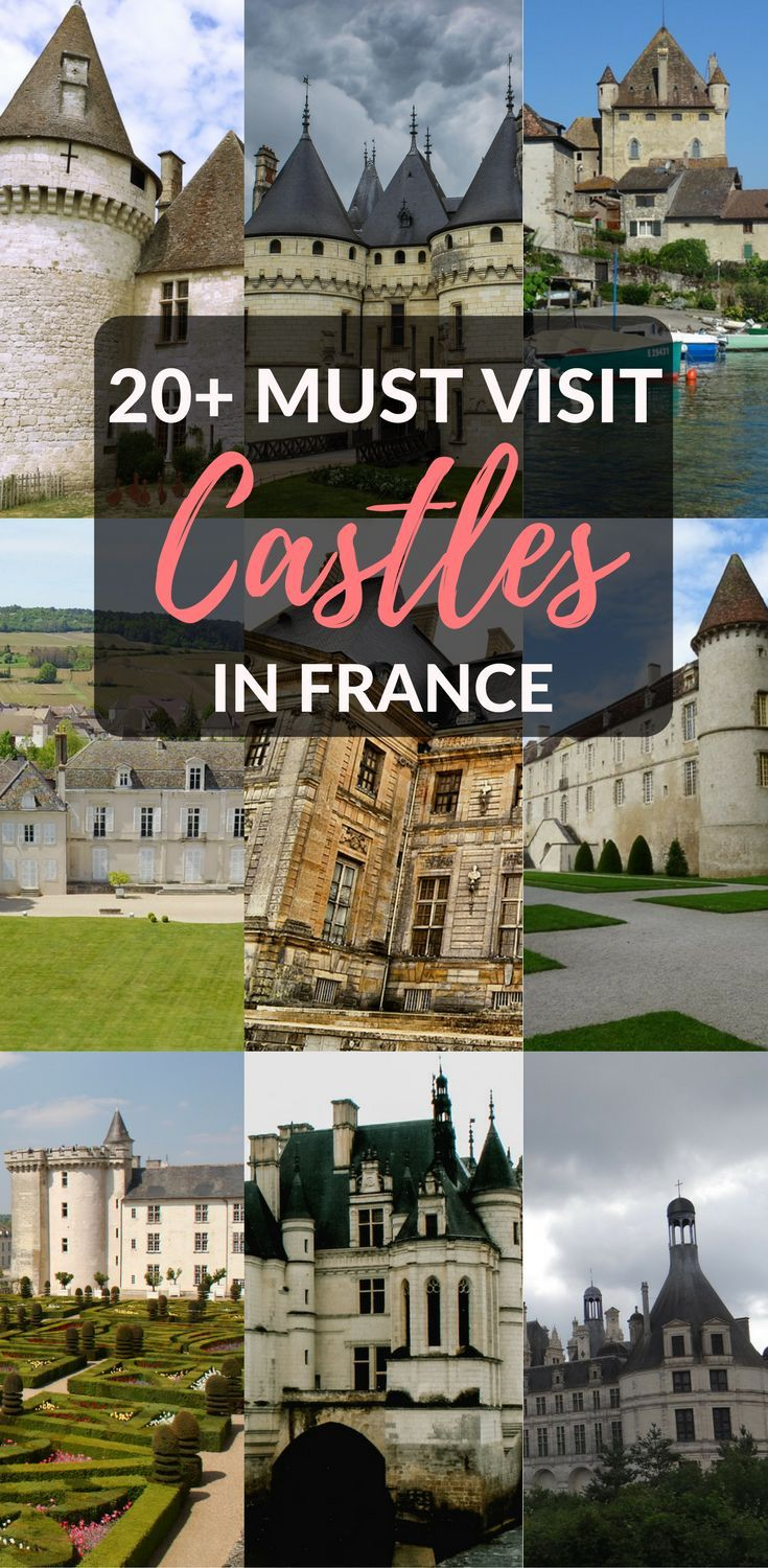 Looking for the best castles in France? Among the hundreds of French chateaux you can visit, this list lays out the most beautiful and most magical of all. #castles #France #travel Travel in France, French castles, things to do in France, travel guide France, Castles of Europe