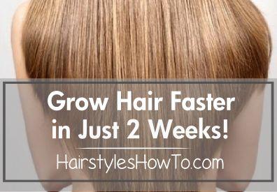 Grow Hair Faster in 2 Weeks!