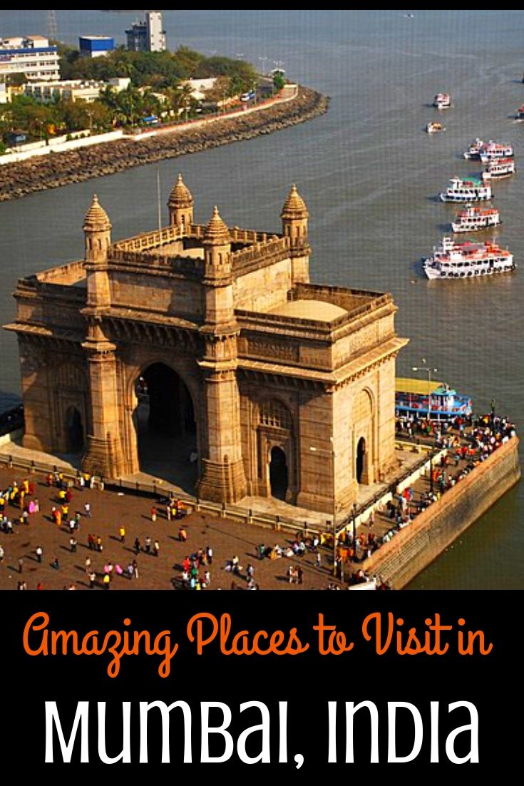 Top Things To Do And Places To Visit In Mumbai India In 2020 Places To Visit Cool Places To Visit Asia Travel