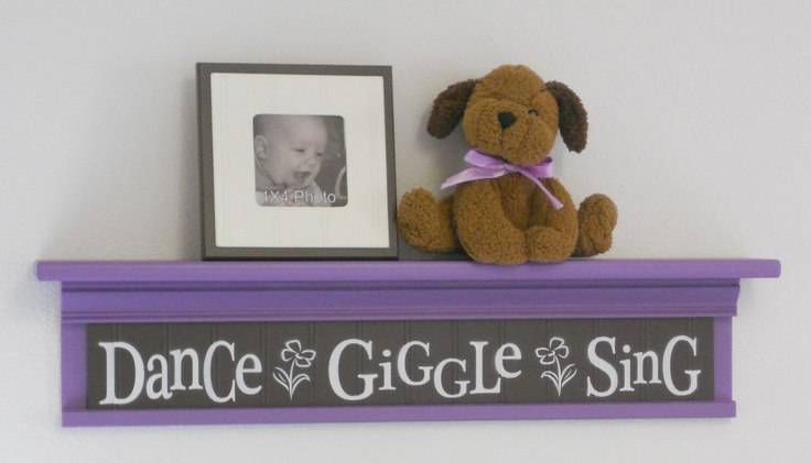 "Brown and Purple Baby Room Ideas - Dance Giggle Sing - Sign on 30"" Shelf - Flower Nursery Wall Decor. $48.00, via Etsy."