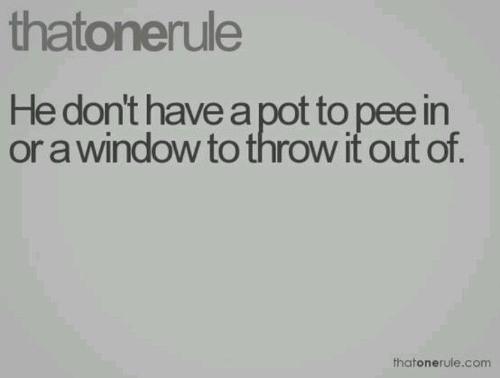 Pot to p in... LOL,my Aunt says this all the time when she gets upset about certain people