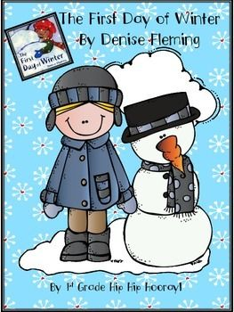 """Using Denise Fleming's book The First Day of Winter kiddos will enjoy"""" Using ordinal numbers Writing a paragraph about winter Preparing a """"snowy"""" illustration Brainstorming words to describe winter Completing a calendar Describing what the main character sees, hears, does Great activities for a delightful story!"""