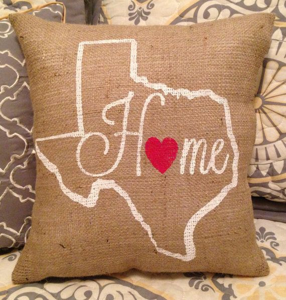 Burlap Pillow - Home love Pillow - Customize your State TX - Mothers Day Gift Gift for Mom Graduation Gift & 35 best College \u0026 State designs images on Pinterest   Burlap ... pillowsntoast.com