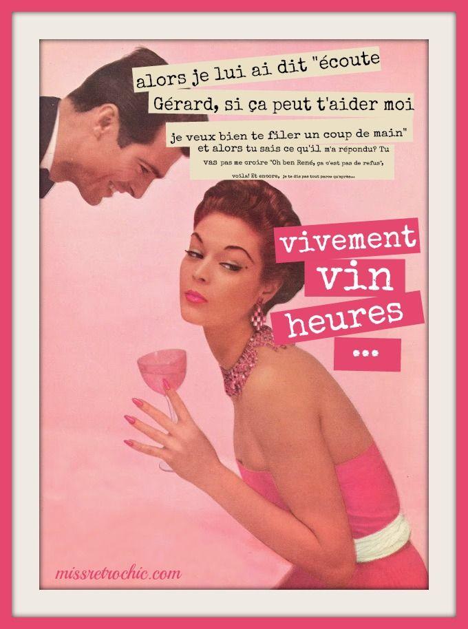 """Détournement d'une pub Revlon des années 50 avec Jean Patchett. """"Vivement vin heures""""! Il me saoûle déjà! La """"wine o'clock"""" joke à la française ;)  50s housewife humour rétro vintage"""