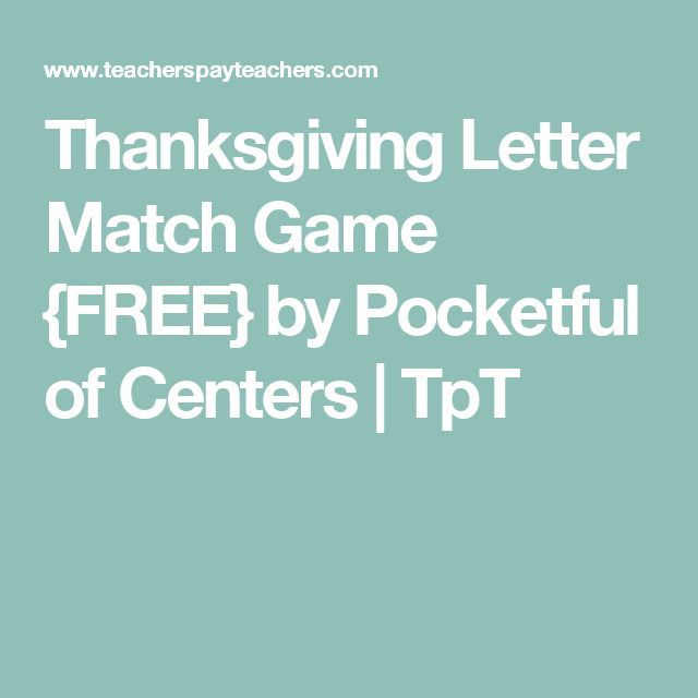 Thanksgiving Letter Match Game {FREE} by Pocketful of Centers | TpT