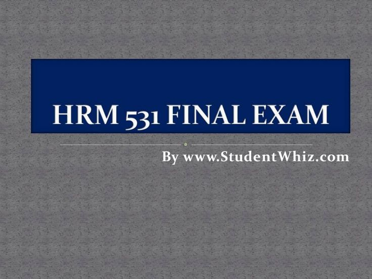 StudentWhiz provide tutorial courses that would definitely lead you to success. We provide macroeconomics test questions, HRM 531 Final Exam Answers and lot more.