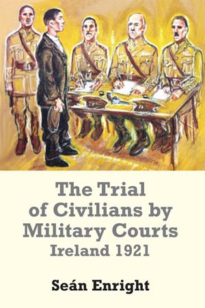 When Martial Law was declared by Westminster in 1920, the courts and civil authorities came under military control. This book details many of the trials that took place under these conditions.