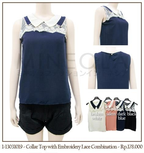 #MINEOLA #NewArrival - Collar Top with Embroidery Lace Combination Dark Blue. Also available in broken white, salem, and black color. Get this for only Rp.178.000,-   Fabrics: Polyester - Product code: 1-13031019 - Bust: 86cm - Length: 56cm