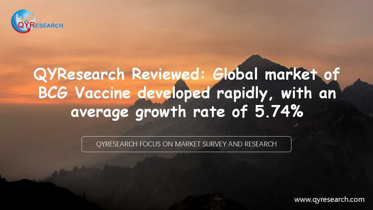 QYR disclosed a new report-- 2017 Market Research Report on Global BCG Vaccine Industry. The 2017 Market Research Report on Global BCG Vaccine Industry is a professional and in-depth study on the current state of the BCG Vaccine market.