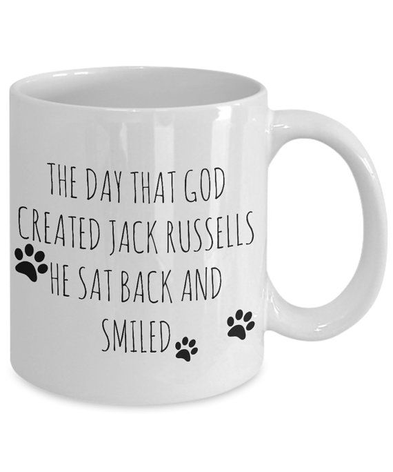 Jack Russell Mug The Day That God Created Jack Russells