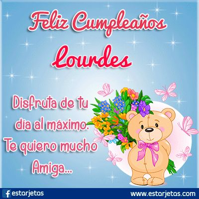 Feliz Cumpleaños Lourdes