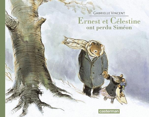 Ernest et Célestine  Ernest et Célestine ont perdu Siméon