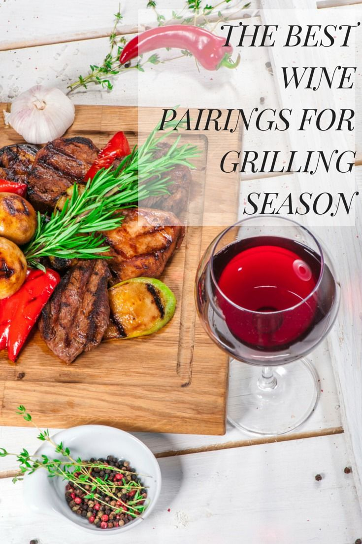 Set taste buds into overdrive by adding the right wine to your summer cookout menu for grilling season.
