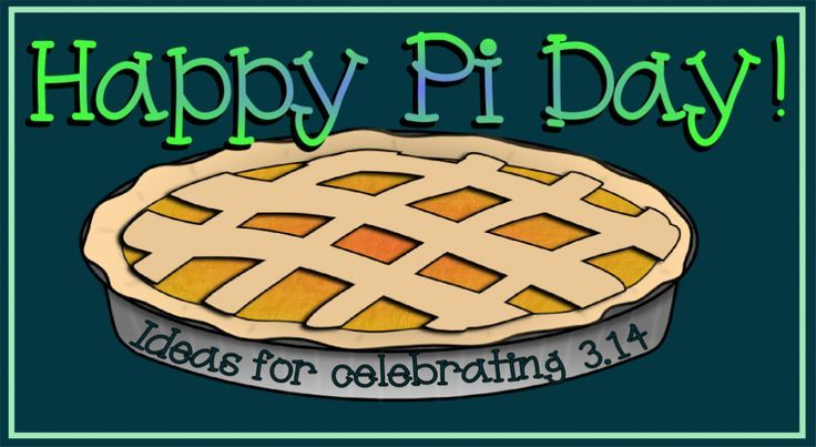 Pi Day - creative ideas for celebrating March 14th!