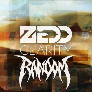 Zedd vs Random -  Clarity
