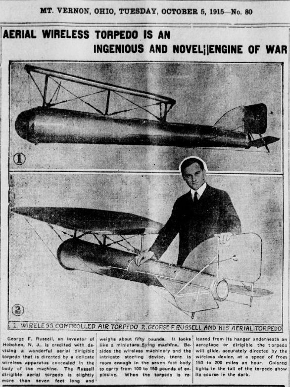 """WWI covered live on Twitter: """"Oct 5 1915 #Hoboken's George Russel invents aerial wireless torpedo aka a WW1 cruise missile http://t.co/rTtXN3wLAC http://t.co/K5fephWrcY"""""""
