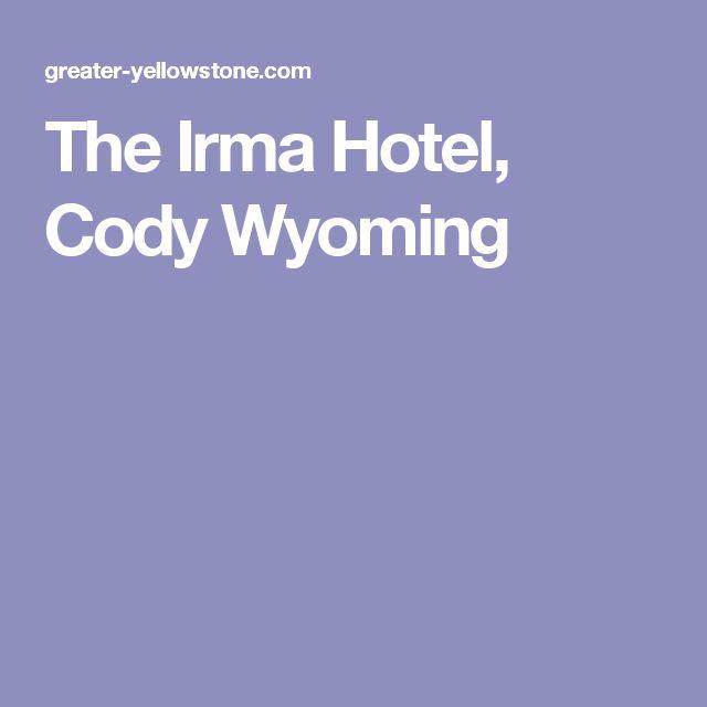 The Irma Hotel, Cody Wyoming