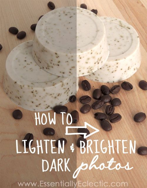 How to Lighten & Brighten Dark Photos | www.EssentiallyEclectic.com