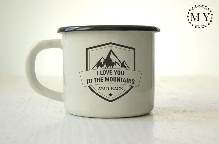 Campfire mug Enamel Mug Custom I Love You To The Mountains And Back Love Inspirational Mug Customized Mug Engraved Personalized Camping Mug by MugYourself on Etsy