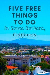 Elementor | Five Free Things To Do In Santa Barbara, California