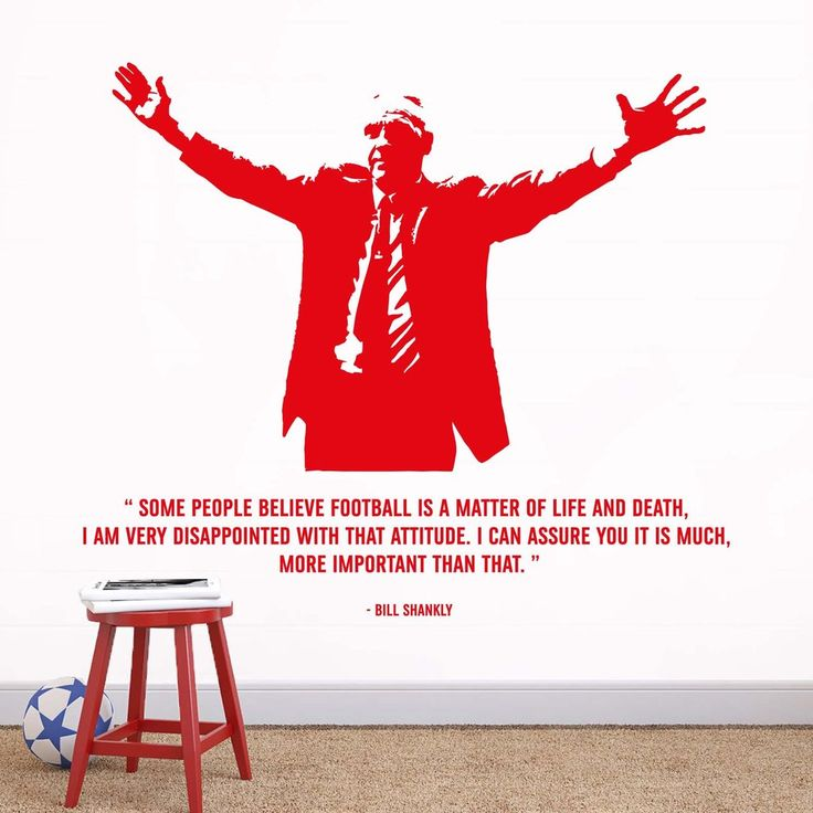 """Liverpool LFC Style Shankly """"Life Or Death"""" Wall Decal"""