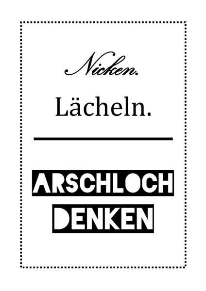 Poster/+Druck:+Nicken,+Lächeln,+Arschloch+denken+von+elevenhours+auf+DaWanda.com