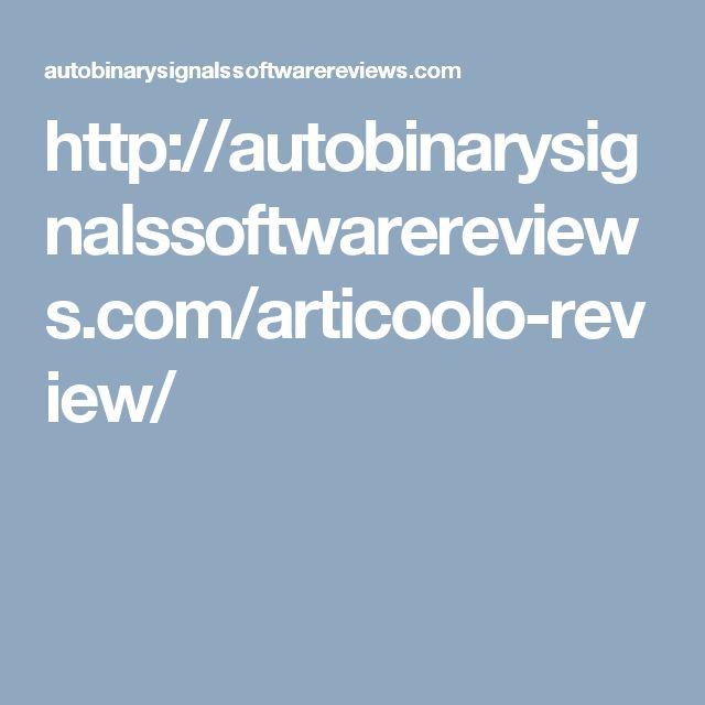http://autobinarysignalssoftwarereviews.com/articoolo-review/