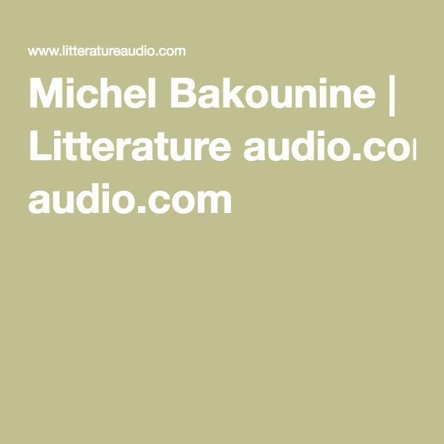 Michel Bakounine | Litterature audio.com