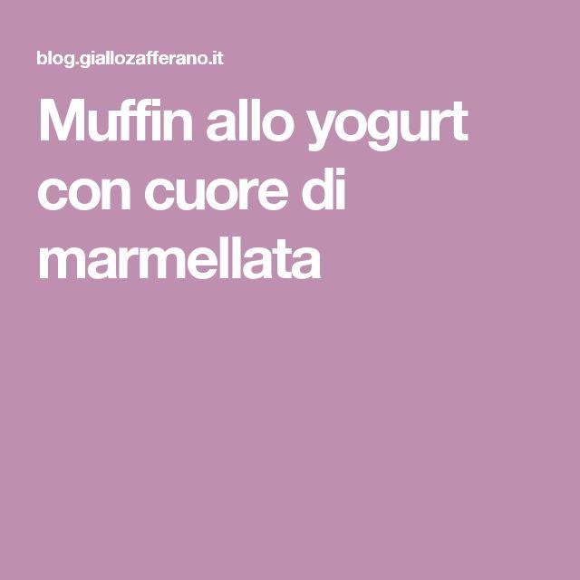 Muffin allo yogurt con cuore di marmellata
