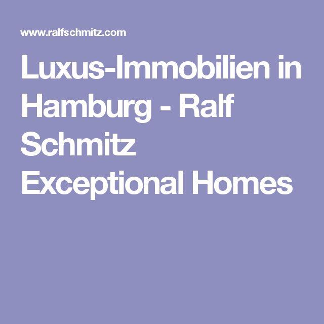 Luxus-Immobilien in Hamburg - Ralf Schmitz Exceptional Homes