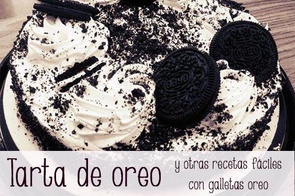 Tarta de Oreo y otras recetas f�ciles �con Oreos!