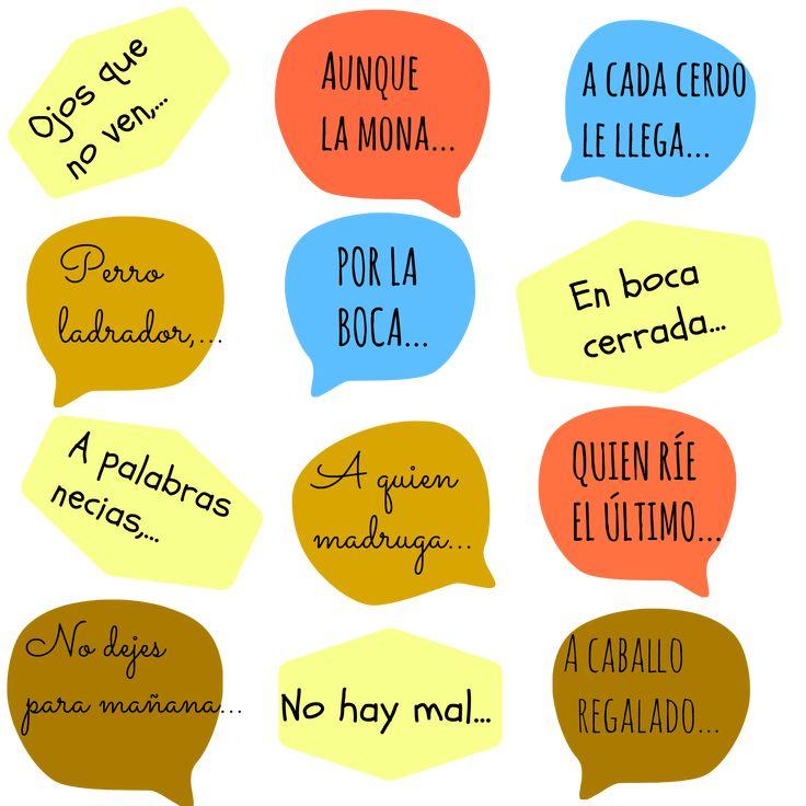 Estos son algunos de los refranes más usados en español. ¿Los conoces? ¿Puedes decirlos completos? Si no, puedes consultar en el Refranero multilingüe de http://cvc.cervantes.es/lengua/refranero/