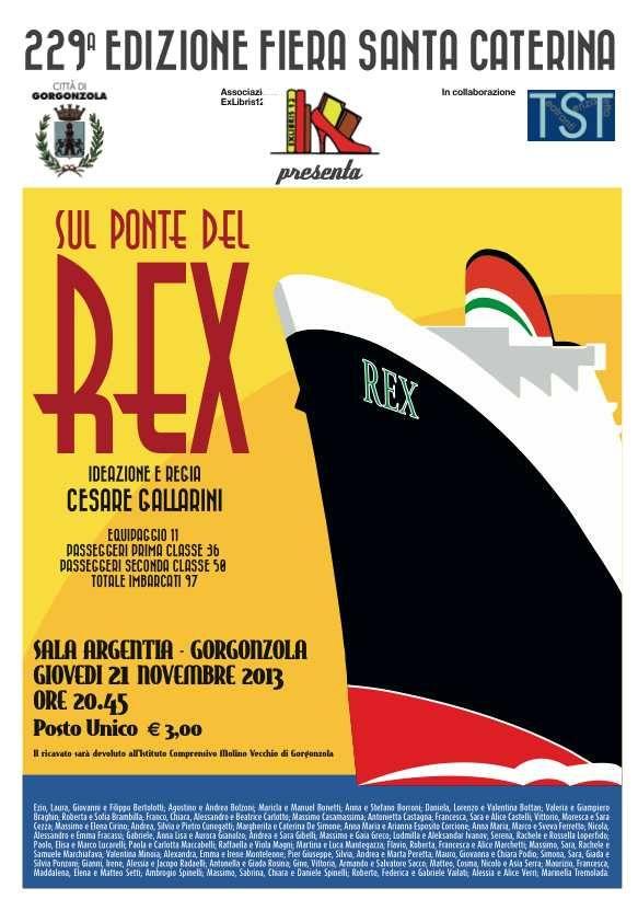 Sul Ponte del Rex! uno spettacolo coinvolgente e pieno di storie...