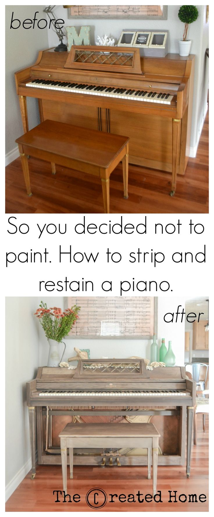 If Painting Your Old Piano Isnt For You Heres How To Strip It Down And Add Your Own Flare Such As This Amazing Weatherwood Stain Finish