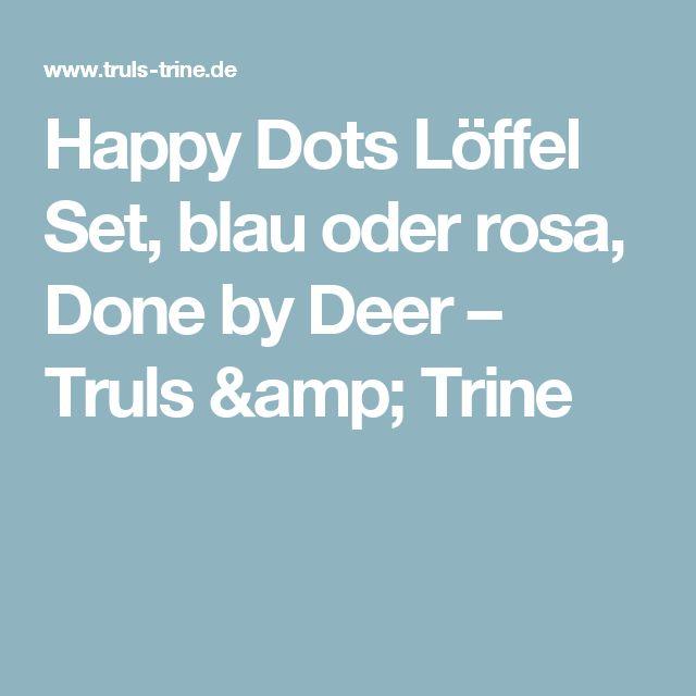 Happy Dots Löffel Set, blau oder rosa, Done by Deer – Truls & Trine