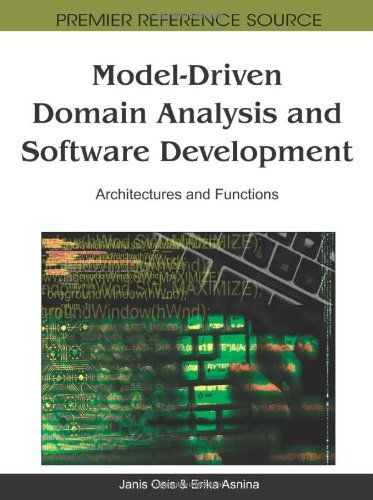 Model-Driven Domain Analysis and Software Development: Architectures and Functions