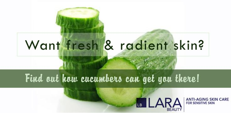 Find out how cucumber can give you fresh & radiant skin! http://www.larabeauty.com/Articles-cucumber.aspx