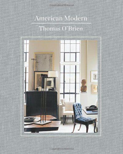 American Modern by Thomas O'Brien https://www.amazon.com/dp/0810984784/ref=cm_sw_r_pi_dp_x_eYtFybD4MYH6Q