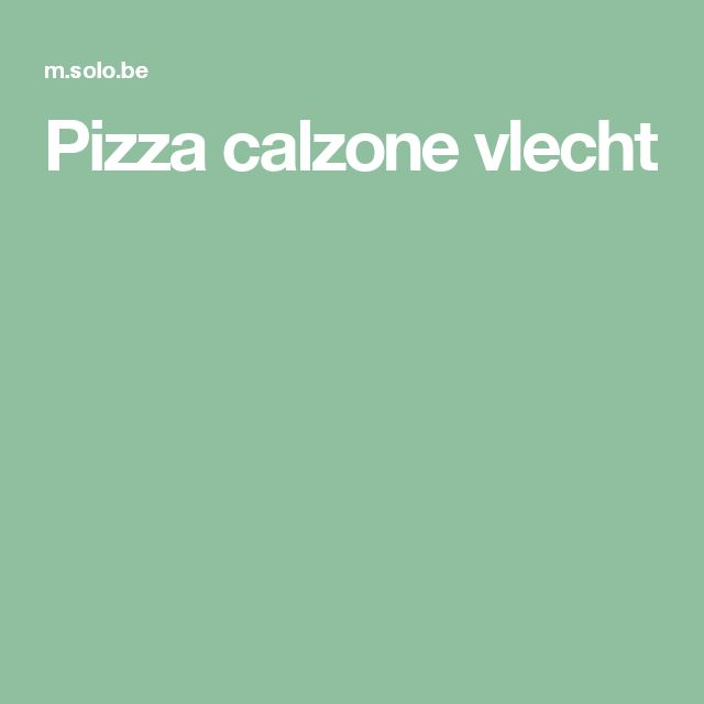 Pizza calzone vlecht