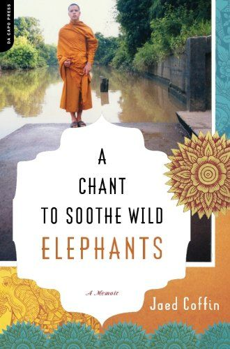 A Chant to Soothe Wild Elephants A Memoir -- Check this awesome product by going to the link at the image.