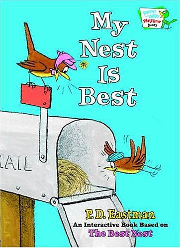 My Nest Is Best: My Nest Is Best ($9) by P.D. Eastman is a sturdy, fun, and interactive book for early readers about a competitive duo of birds.