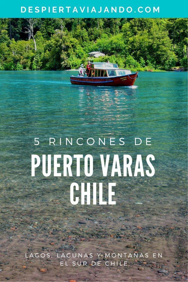 Puerto Varas 5 Lugares Para Recorrer En El Sur De Chile Viajar