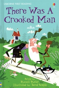 There Was A Crooked Man  - loved this rhyming poem when I was a kid!
